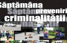 saptamana prevenirii criminalitatii